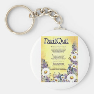 Don't Quit=Inspiring Words of Wisdom Basic Round Button Keychain