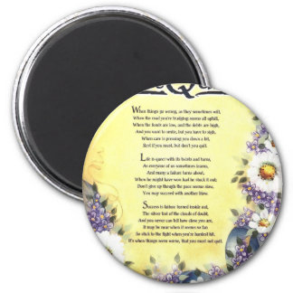 Don't Quit=Inspiring Words of Wisdom 2 Inch Round Magnet