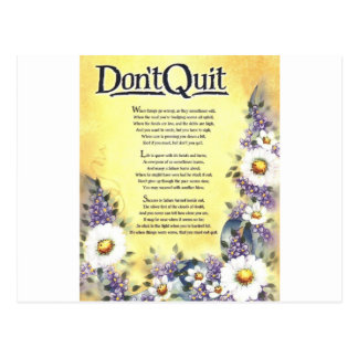 Don't Quit=Inspiring Words of Wisdom Postcard