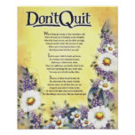 Don't Quit=Inspiring Words of Wisdom Posters