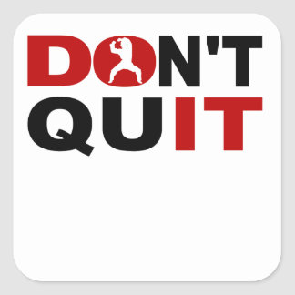 Don't Quit Karate Square Sticker