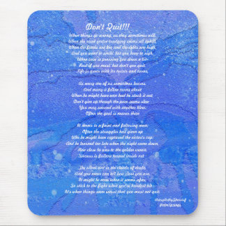 DON'T QUIT....MOUSEPAD .ABSTRACT MOUSE PAD