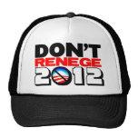 Don't Renege 2012 Mesh Hat