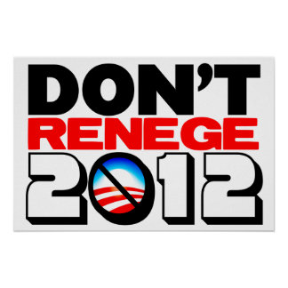 Don't Renege 2012 Poster