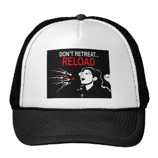 Don't Retreat...Reload Cap