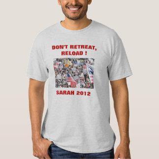 Don't Retreat, Reload T-Shirt