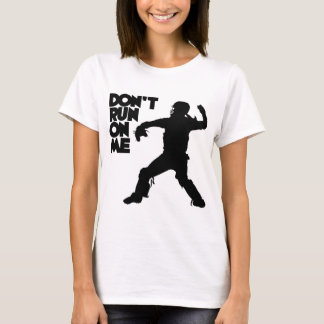 Don't Run, black T-Shirt