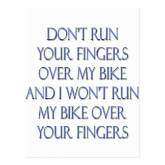 Don't Run Your Fingers Over My Bike and... Postcard