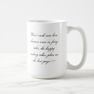 don't rush coffee mug