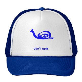 don't rush hat