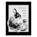 Don't rush me, Last Minute, Always Late Rabbit Fun Poster