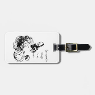 Don't Rush Me, Last Minute, Late Fun  Rabbit Bag Tag
