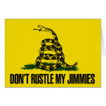 Dont rustle my jimmies greeting cards