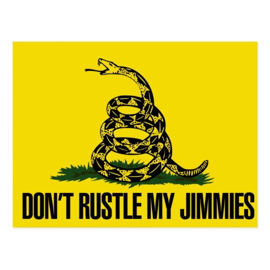 Dont rustle my jimmies postcard