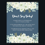 """Don&#39;t Say Baby! Baby Shower Game Flyer<br><div class=""""desc"""">This item coordinates with this matching baby shower invitation: https://www.zazzle.com/blue_and_white_flower_baby_shower_card-256816577388278795</div>"""