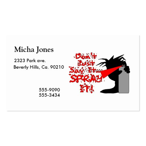 Don't Say It Spray It Business Card Templates