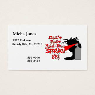 Don't Say It Spray It Business Card