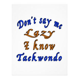 Don't say me Lazy i know Taekwondo. Letterhead