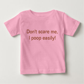 Don't scare me shirt for infants
