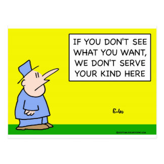 don't see what you want serve your kind postcard