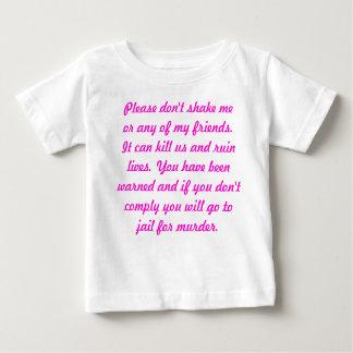 Don't Shake a Baby Tshirts