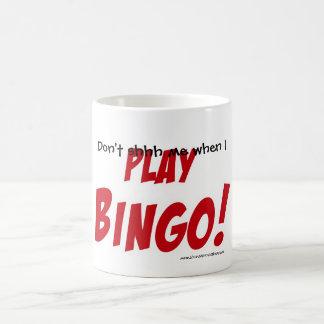 Don't shhh me when I PLAY BINGO! mug. Coffee Mug