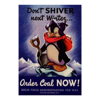 Don't shiver next winter Poster! Poster