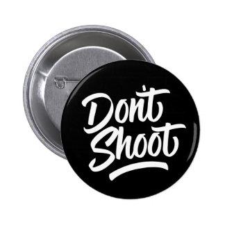 Don't Shoot Button