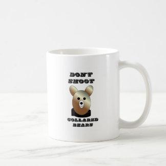 Don't shoot collared bears coffee mug