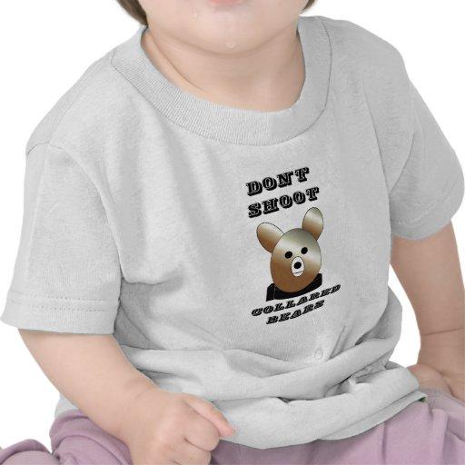 Don't shoot collared bears shirts