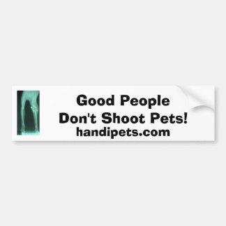 Don't shoot pets bumper sticker
