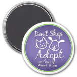 """Don't Shop, Adopt"" Magnet"