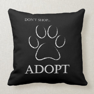 Don't Shop, Adopt Throw Pillow