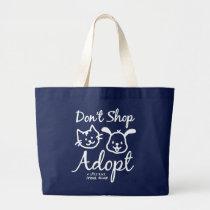 """Don't Shop, Adopt"" Tote Bag"