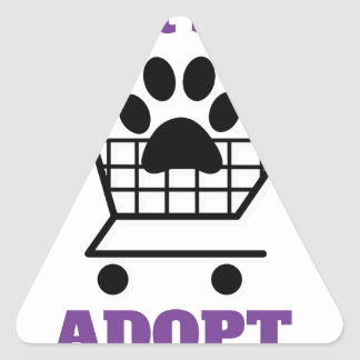 Don't Shop Adopt Triangle Sticker
