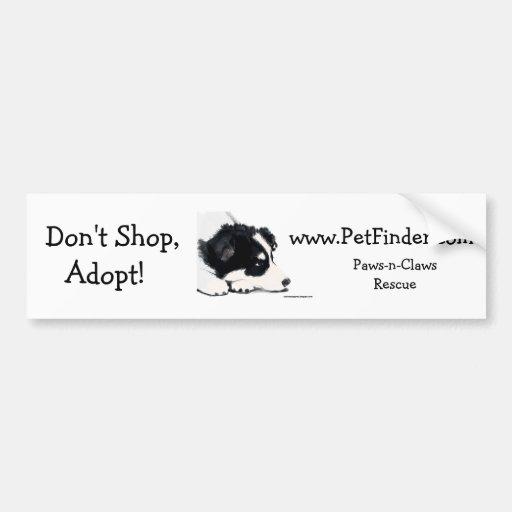 Don't Shop, Adopt!, www.PetFinder.com Bumper Stickers