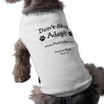 Don't Shop, Adopt!  www.PetFinder.com Doggie Tee