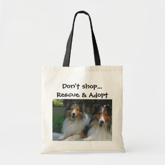Don't Shop...Rescue & Adopt Shelties Budget Tote Bag