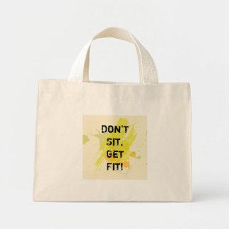"""Don't  Sit, Get Fit!"" Motivational Quote Mini Tote Bag"