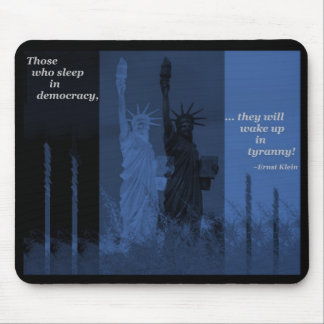 Don't Sleep in Democracy Mouse Pad
