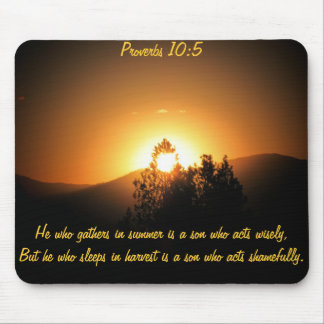 Don't Sleep in Harvest Bible Quote Mouse Pad
