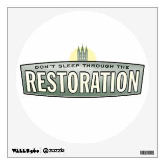 Don't sleep through the restoration. wall sticker