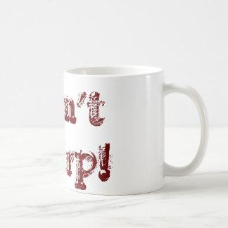 Don't Slurp! Mugs