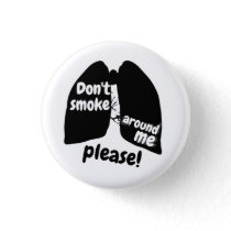 Don't smoke around me please! Button