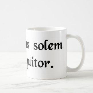 Don't speak against the sun coffee mug