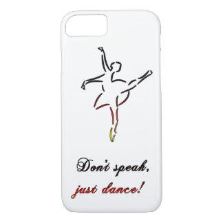 Don't speak, just dance iPhone 7 case