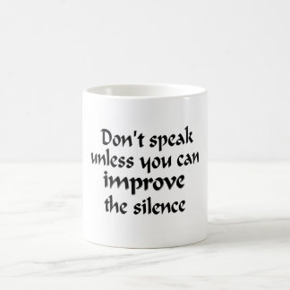 Don't Speak Mug