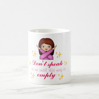 Don't Speak To Me Before My Coffee Coffee Mug