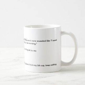 Don't speak to me coffee cup classic white coffee mug