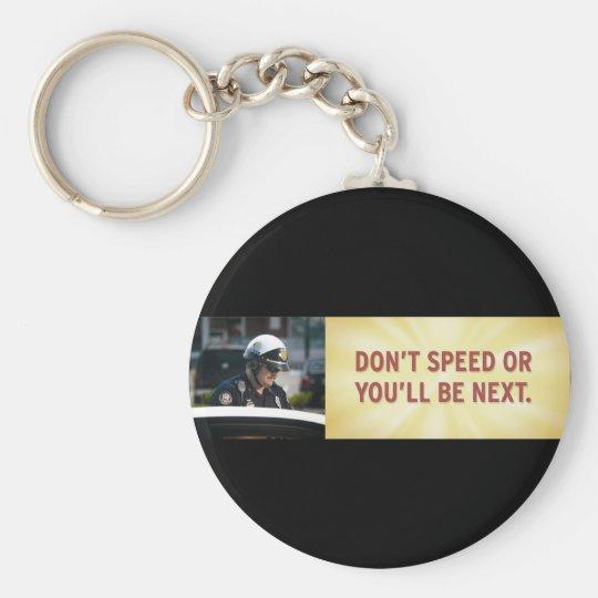 Don't Speed Keychain